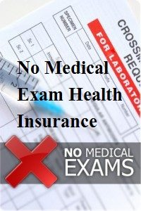 No Medical Exam Health Insurance