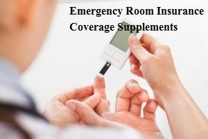 Emergency Room Insurance Coverage Supplements