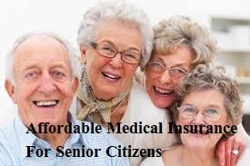 Affordable Medical Insurance For Senior Citizens