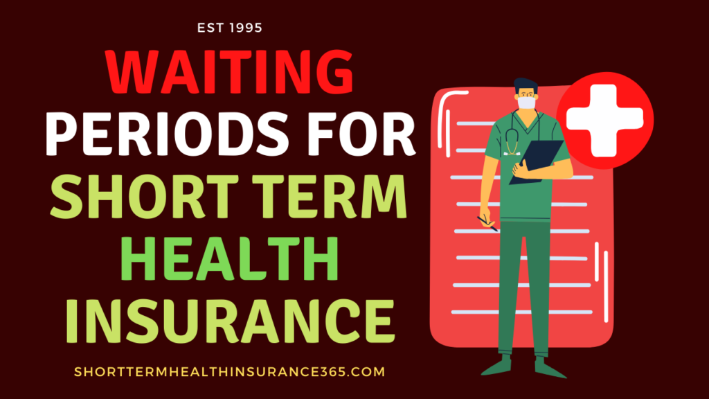 Waiting Periods for Short Term Health Insurance
