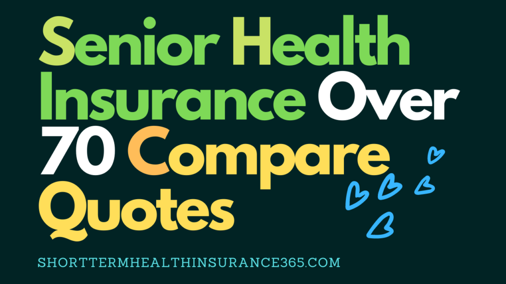Senior_Health_Insurance_Over_70