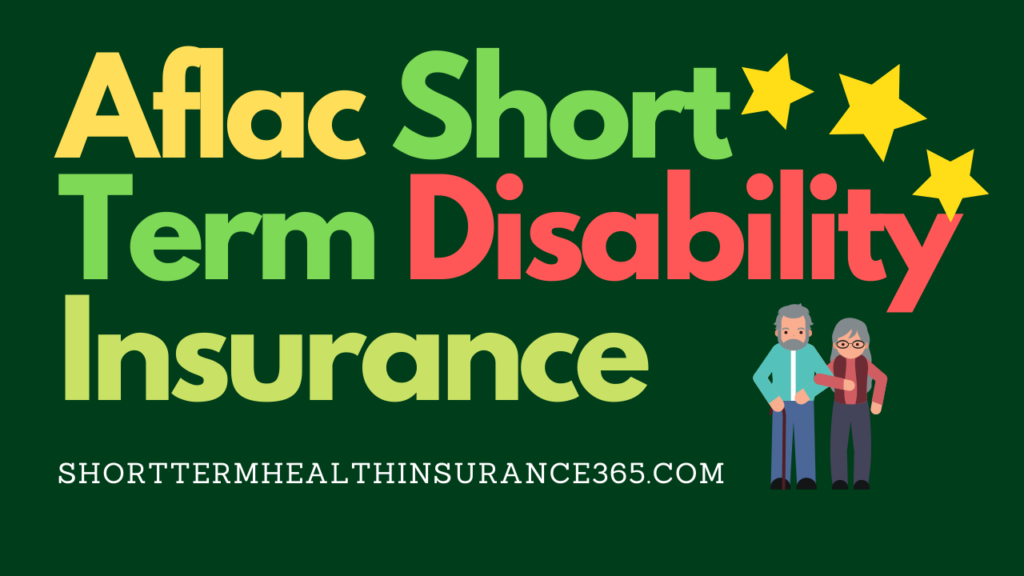Aflac Short Term Disability Insurance