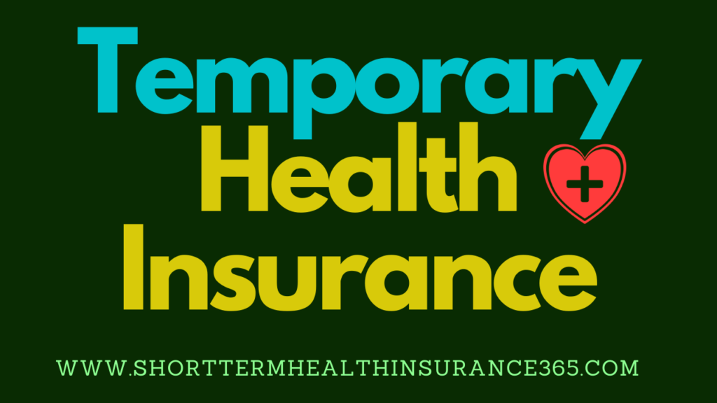 Temporary Health Insurance