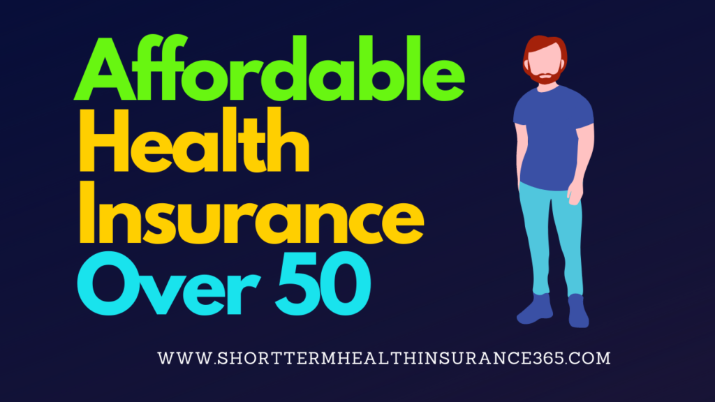Affordable Health Insurance over 50