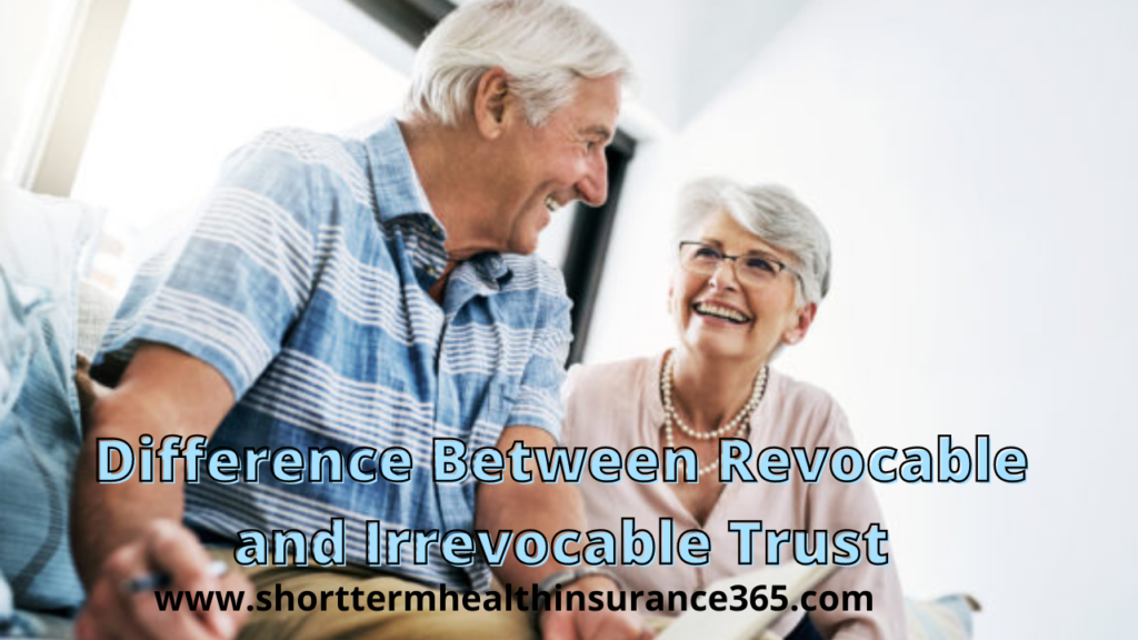 Difference Between Revocable and Irrevocable Trust