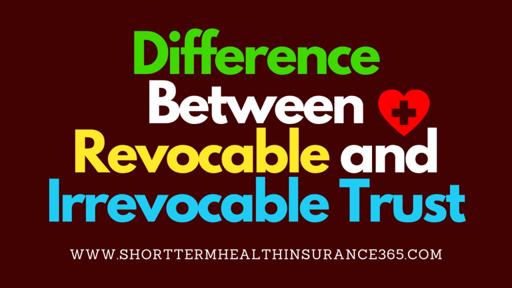 Revocable and Irrevocable Trust