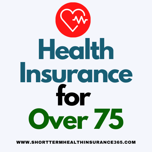 Health Insurance for Over 75